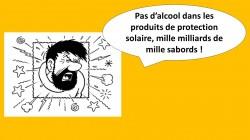 Pas d'alcool dans les produits de protection solaire, SVP