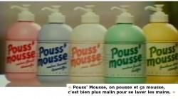 Pouss' mousse, souvenir, souvenir...
