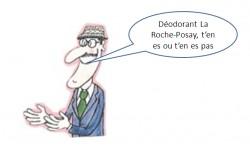 Déodorant La Roche-Posay, t'en es ou t'en es pas ?